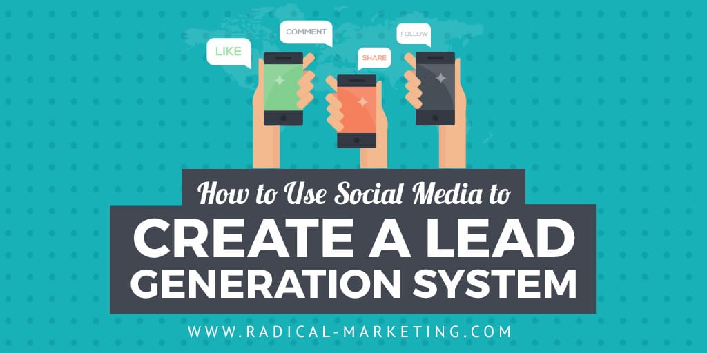 how-to-use-social-media-to-create-a-lead-generation-system-twitter