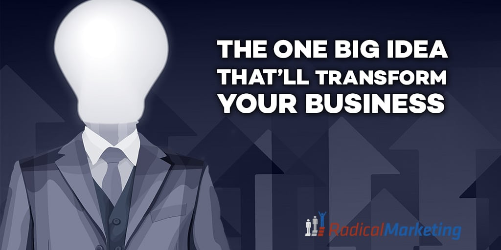 the-one-big-idea-thatll-transform-your-business-tw